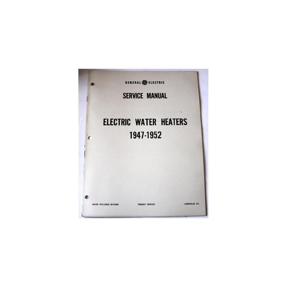 similiar ge water heater manual keywords general electric service manual electric water heaters 1947 1952