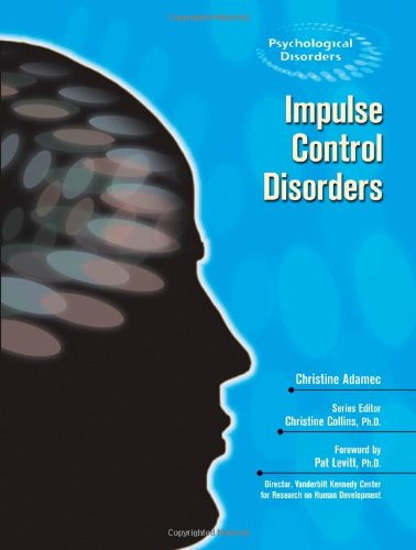 Impulse Control Disorders (Psychological Disorders)