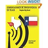 Comunicaciones de supervivencia en Tejas: Region Big Bend (Spanish Edition)