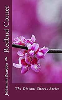 (FREE on 12/14) Redbud Corner by JoHannah Reardon - http://eBooksHabit.com