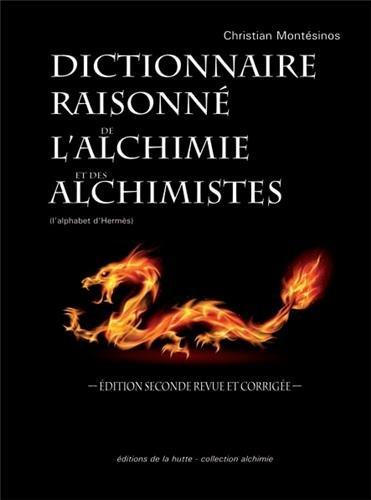 Dictionnaire raisonné de l'alchimie et des alchimistes : L'alphabet d'Hermès