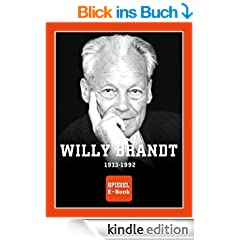 SPIEGEL E-Book: Willy Brandt (1913-1992)