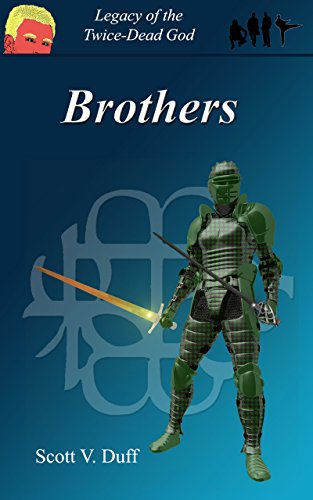 Brothers: Legacy of the Twice-Dead God PDF