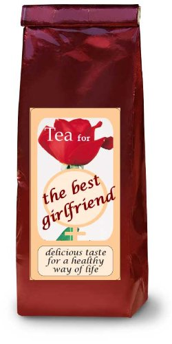Tea for the best girlfriend