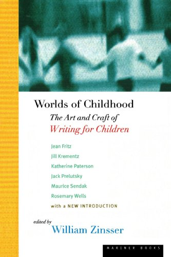 Worlds of Childhood: The Art and Craft of Writing for Children