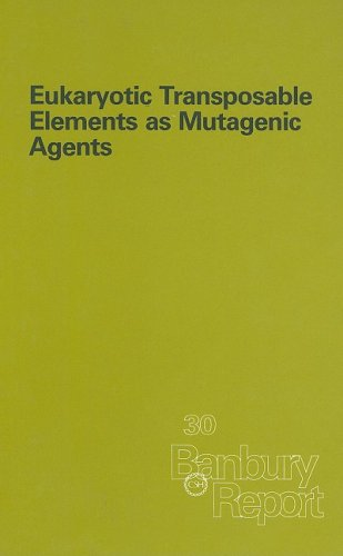 Eukaryotic Transposable Elements as Mutagenic Agents (Banbury Report)