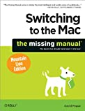 img - for Switching to the Mac: The Missing Manual, Mountain Lion Edition (Missing Manuals) book / textbook / text book