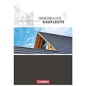 Immobilienkaufleute: Band 1: Lernfelder 1-5 - Schülerbuch