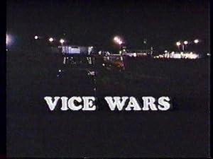 Vice Wars (1986) John Schneider