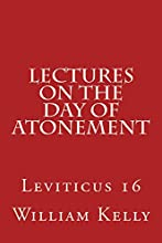 Lectures on the Day of Atonement Leviticus 16