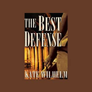 The Best Defense: A Barbara Holloway Novel | [Kate Wilhelm]