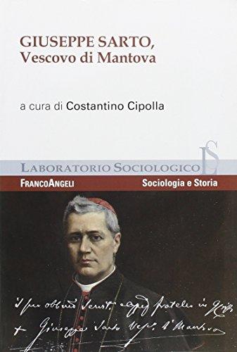 giuseppe-sarto-vescovo-di-mantova-laboratorio-sociologico