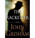 [ [ [ The Racketeer [ THE RACKETEER ] By Grisham, John ( Author )Oct-23-2012 Compact Disc