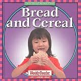 Bread and Cereal (Let's Read about Food) (0836830555) by Klingel, Cynthia Fitterer