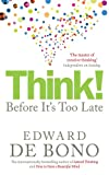 img - for Think!: Before It's Too Late book / textbook / text book