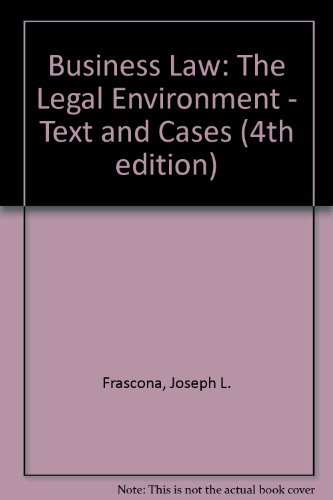 Business Law: The Legal Environment - Text and Cases (4th edition)