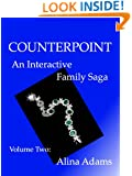 Counterpoint: An Interactive Family Saga (Volume Two)