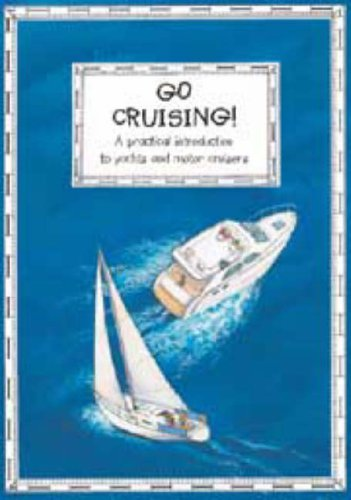 go-cruising-a-young-crews-guide-to-sailing-and-motor-cruisers