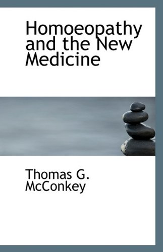 Homoeopathy and the New Medicine