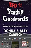img - for [ EFD1: STARSHIP GOODWORDS Paperback ] Carrick, Donna ( AUTHOR ) Sep - 02 - 2013 [ Paperback ] book / textbook / text book