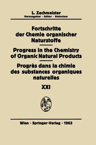 Progrès Dans La Chimie Des Substances Organiques Naturelles/Progress in the Chemistry of Organic Natural Products (Fort