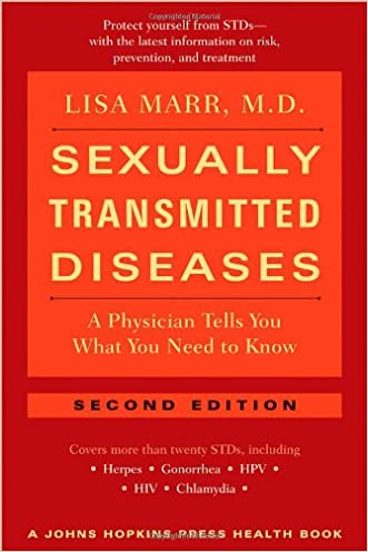 Sexually Transmitted Diseases: A Physician Tells You What You Need to Know (A Johns Hopkins Press Health Book) written by Lisa Marr