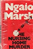 The Nursing Home Murder (0002315904) by Marsh, Ngaio