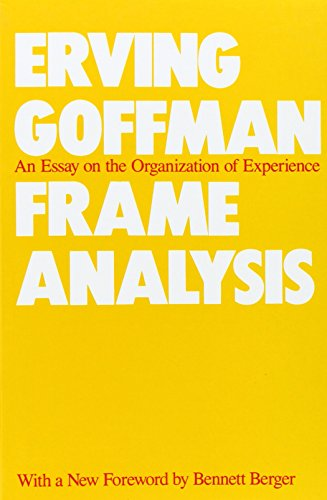 an analysis of erving goffmans the presentation of self in everyday life The presentation of self in everyday life by: erving goffman new york: doubleday, 1956, pp 22-30, 70-76 goffman resources  but a poor analysis of it.