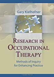 Research in Occupational Therapy: Methods of Inquiry for Enhancing Practice