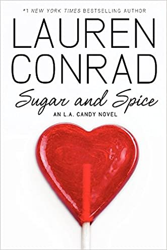 Sugar and Spice (L.A. Candy)