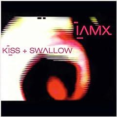 Kiss + Swallow [Explicit]