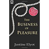 The Business of Pleasureby Justine Elyot