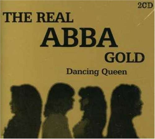 Abba - The Real ABBA Gold Dancing Queen - Zortam Music