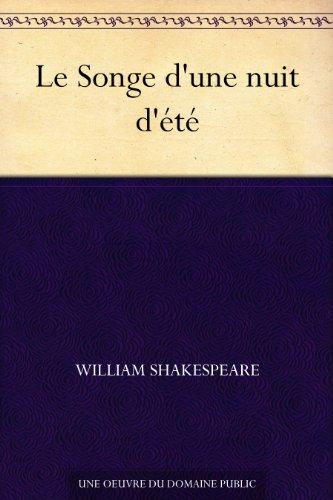 William Shakespeare - Le Songe d'une nuit d'été (French Edition)