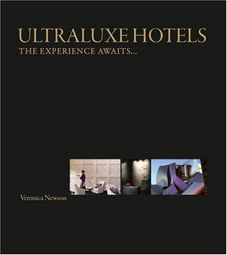UltraLuxe Hotels: The experience awaits...