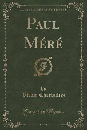 Paul Méré (Classic Reprint)