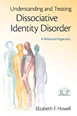 The Treatment of Dissociative Identity Disorder (Relational Perspectives Book Series)