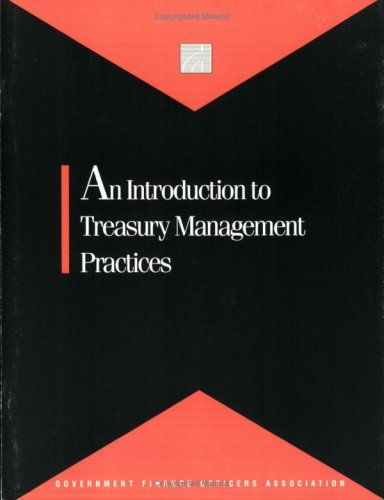 An Introduction to Treasury Management Practices