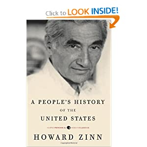 howard zinn s a people history of What liberated zinn from silber's fist was the publication of a people's history of the united states in 1980 the book sold well and garnered an american book award nomination.