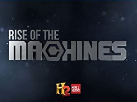 Rise of the Machines Season 1 [HD]