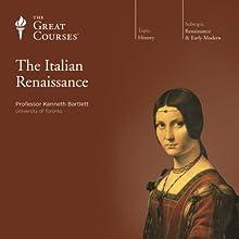 The Italian Renaissance Lecture Auteur(s) :  The Great Courses Narrateur(s) : Professor Kenneth R. Bartlett