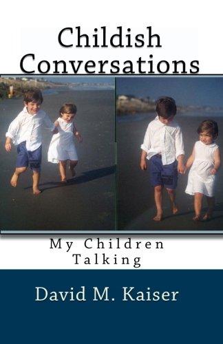 Childish Conversations: My Children Talking PDF