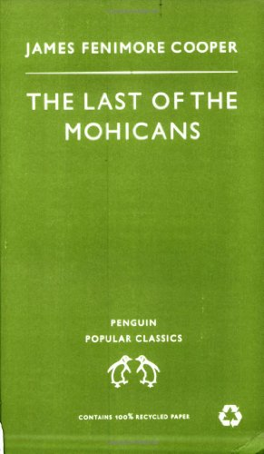 Last of the Mohicans (Penguin Popular Classics)