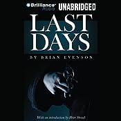 Last Days | [Brian Evenson]