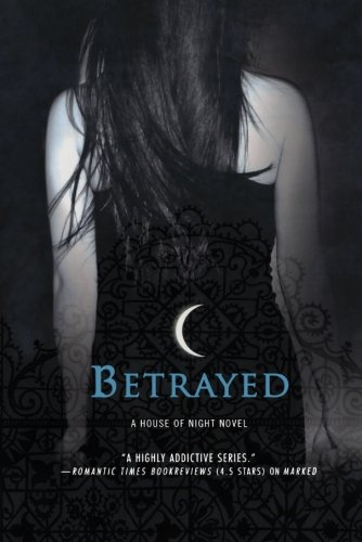 Cover of Betrayed (House of Night, Book 2)