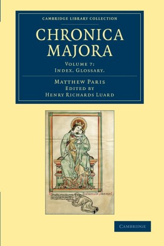 Chronica Majora (Cambridge Library Collection - Rolls) (Volume 7) front-811945