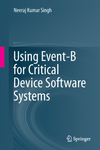 Using Event-B for Critical Device Software Systems (Pacemaker Programming Books compare prices)