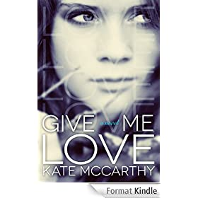 Give Me Love (English Edition)