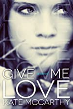 Give Me Love (Give Me #1)