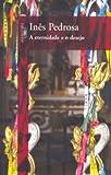 img - for a eternidade e o desejo book / textbook / text book
